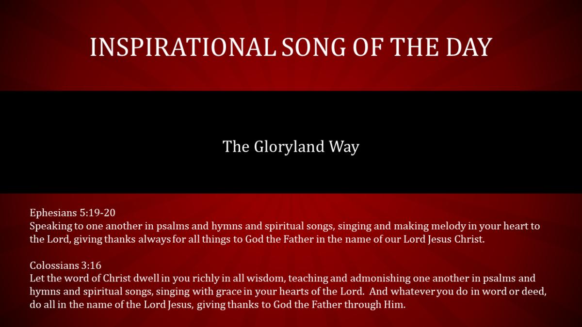 Inspirational Song – The Gloryland Way – Prairie Grove ...